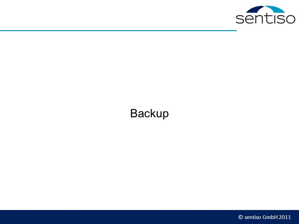 © sentiso GmbH 2011 Backup