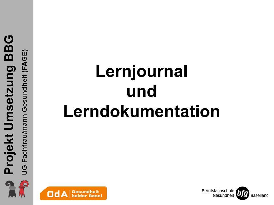 Projekt Umsetzung BBG UG Fachfrau/mann Gesundheit (FAGE) Lernjournal und Lerndokumentation