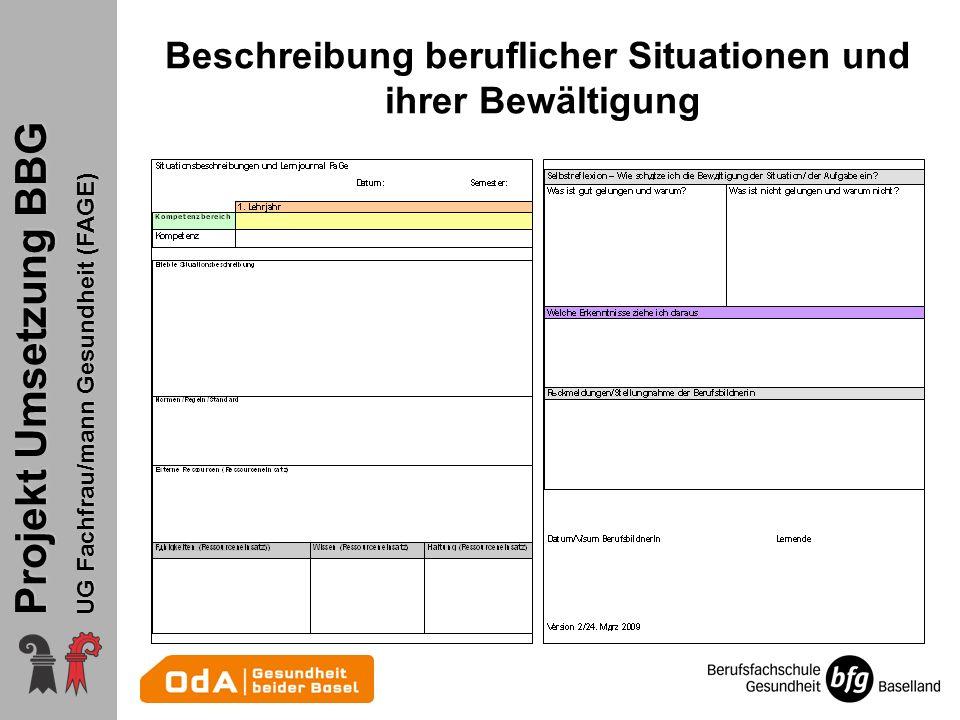 Projekt Umsetzung BBG UG Fachfrau/mann Gesundheit (FAGE) Beschreibung beruflicher Situationen und ihrer Bewältigung