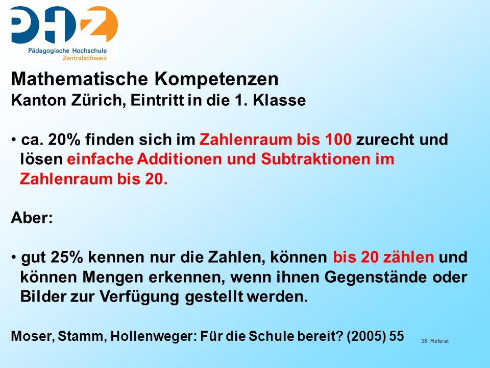 38 Referat Mathematische Kompetenzen Kanton Zürich, Eintritt in die 1.