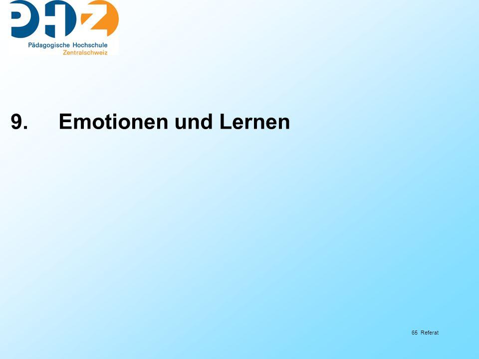 65 Referat 9. Emotionen und Lernen