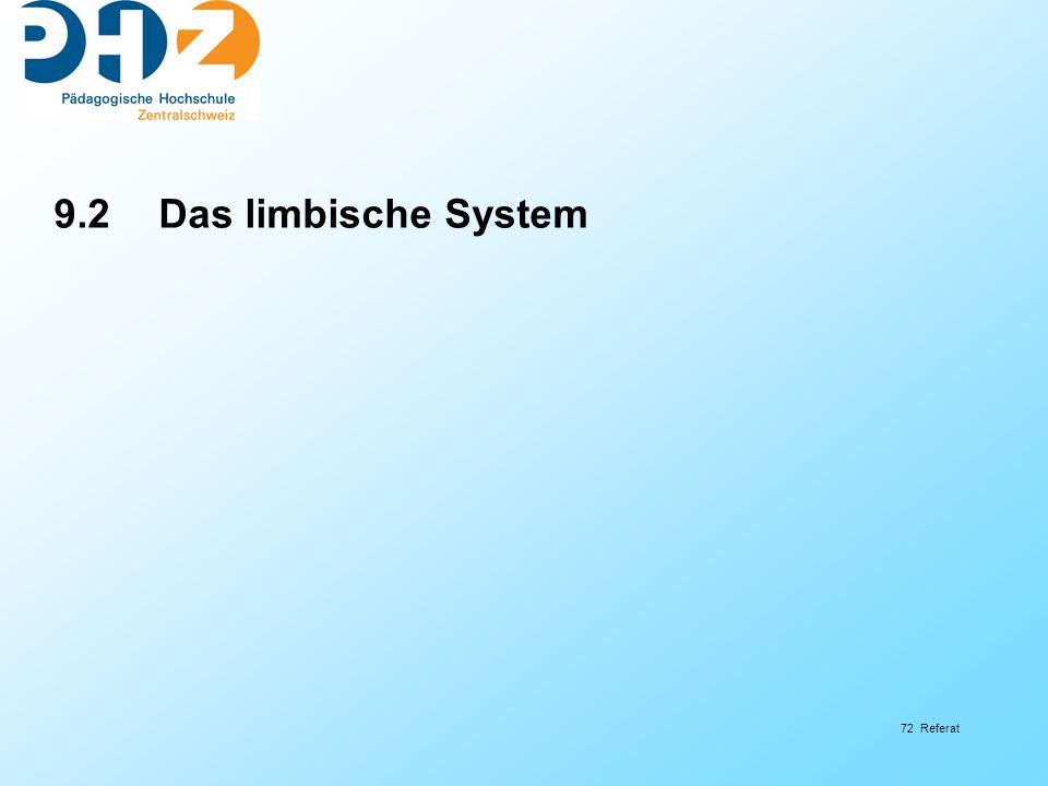 72 Referat 9.2Das limbische System