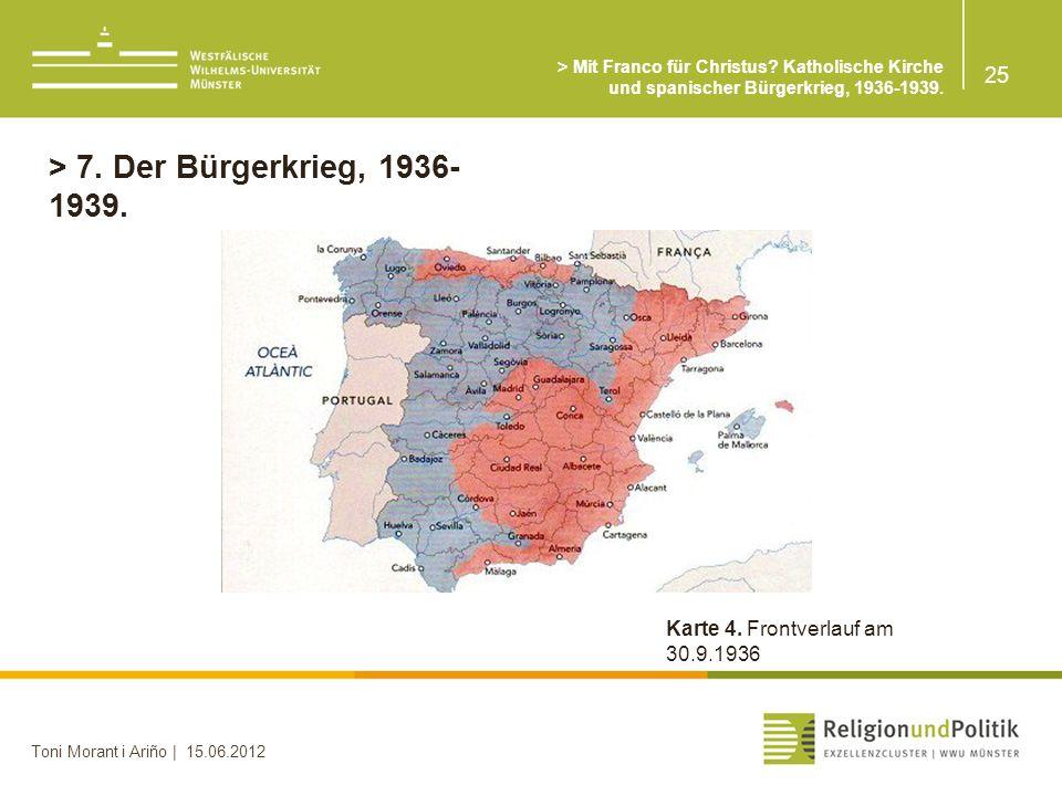 25 Toni Morant i Ariño | 15.06.2012 > 7.Der Bürgerkrieg, 1936- 1939.