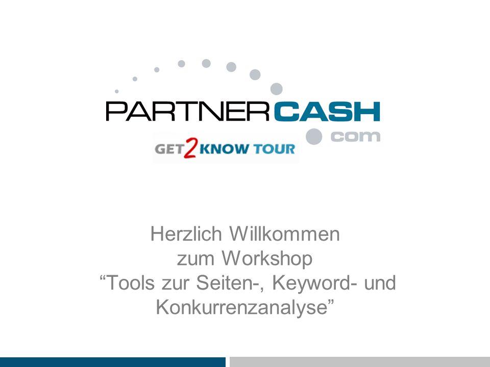 Herzlich Willkommen zum Workshop Tools zur Seiten-, Keyword- und Konkurrenzanalyse