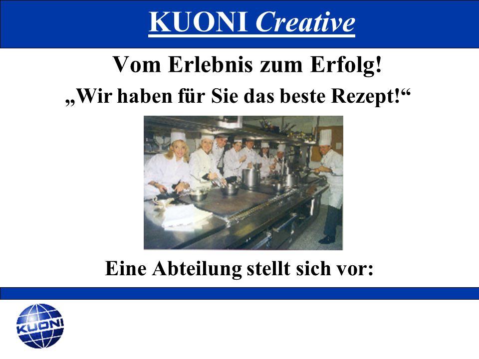 Wir freuen uns auf Sie: Adresse: Kuoni CreativeTelefon:01/51533-0 Kärtner Ring 15Fax:01/51533-139 1010 Wien E-Mail:office.gruppen@kuoni.at vorname.nachname@kuoni.at Homepage:www.kuoni.at Team Göbhart:Team Grossbauer: Mag.