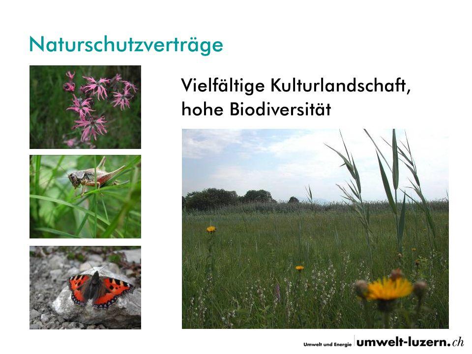 Naturschutzverträge Vielfältige Kulturlandschaft, hohe Biodiversität