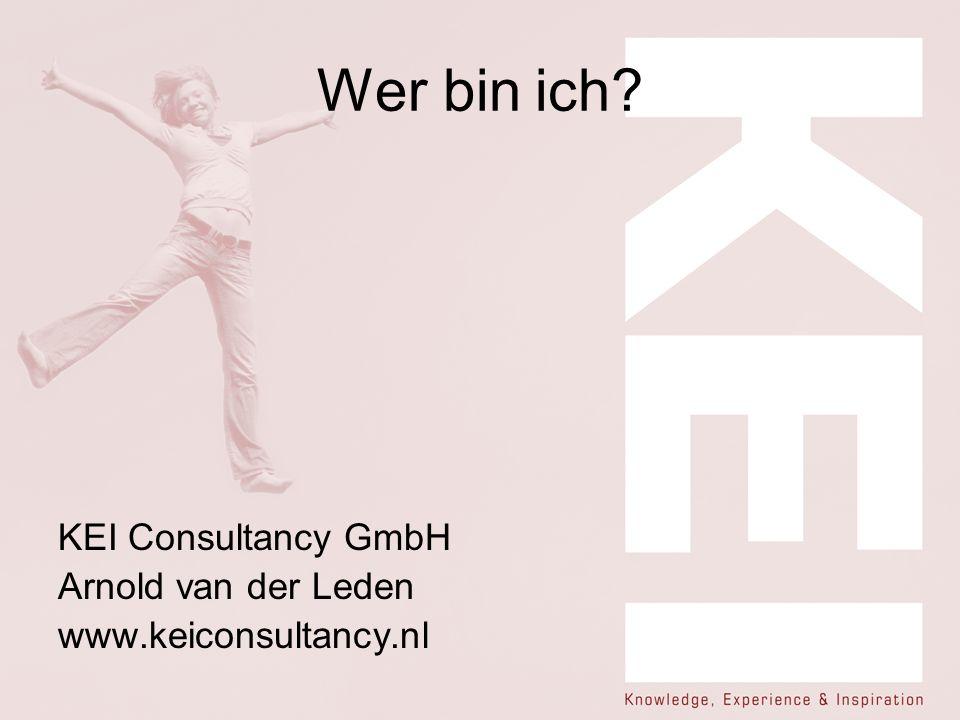 Wer bin ich KEI Consultancy GmbH Arnold van der Leden www.keiconsultancy.nl
