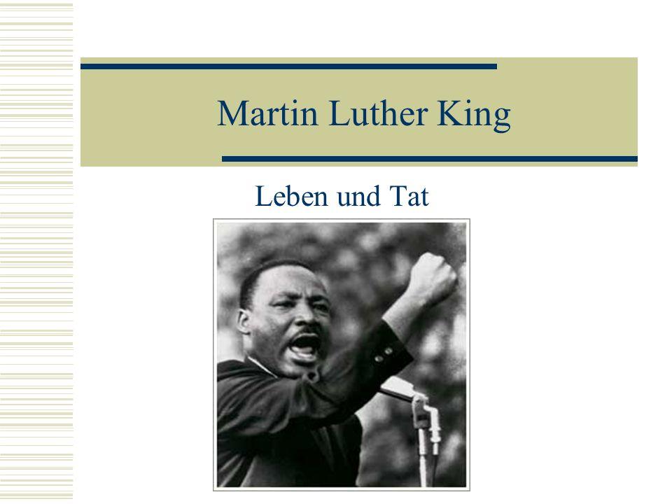 Martin Luther King Leben und Tat