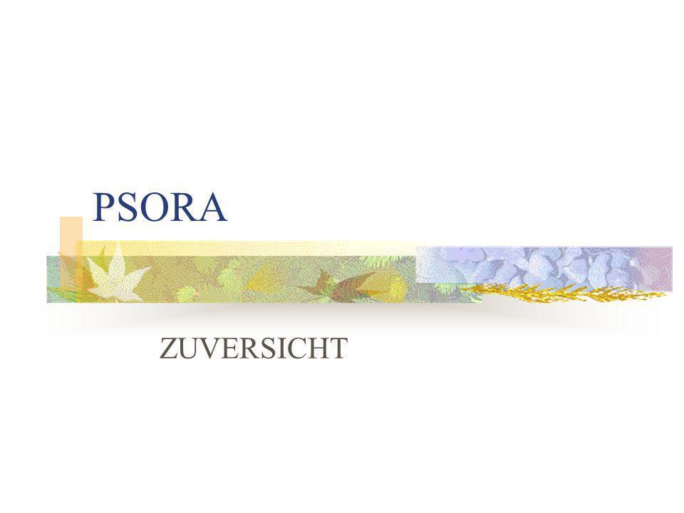 PSORA ZUVERSICHT