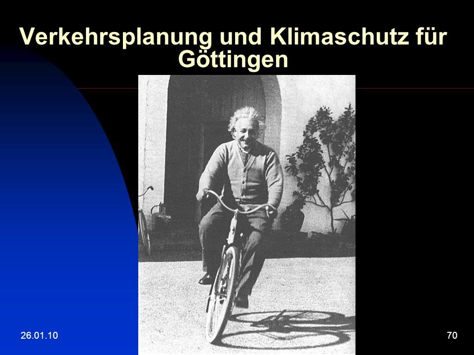 26.01.10Ulrich Holefleisch70 Verkehrsplanung und Klimaschutz für Göttingen