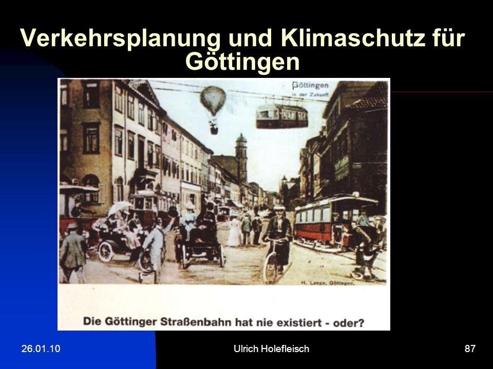 26.01.10Ulrich Holefleisch87 Verkehrsplanung und Klimaschutz für Göttingen