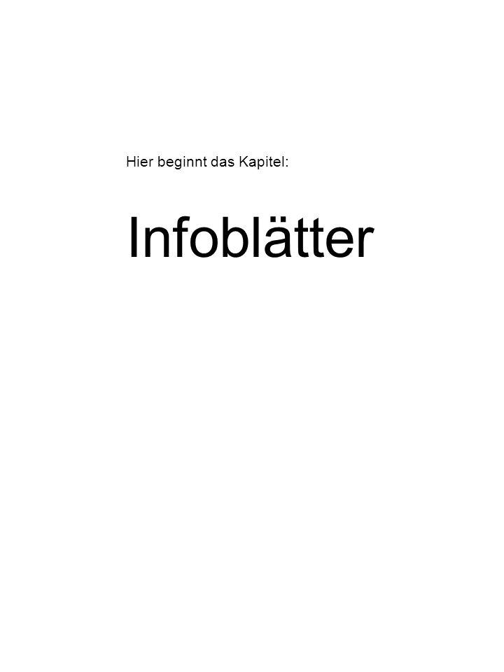 Hier beginnt das Kapitel: Infoblätter