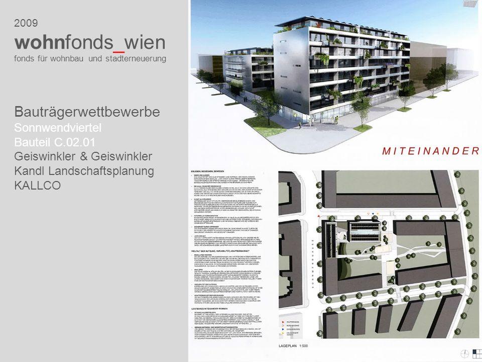 2009 wohnfonds_wien fonds für wohnbau und stadterneuerung Bauträgerwettbewerbe Sonnwendviertel Bauteil C.02.01 Geiswinkler & Geiswinkler Kandl Landsch