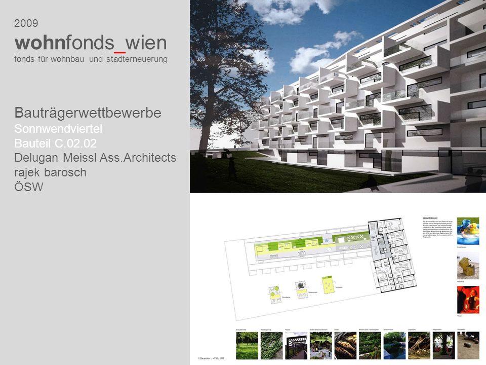 2009 wohnfonds_wien fonds für wohnbau und stadterneuerung Bauträgerwettbewerbe Sonnwendviertel Bauteil C.02.02 Delugan Meissl Ass.Architects rajek bar