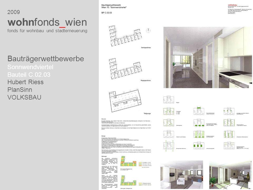 2009 wohnfonds_wien fonds für wohnbau und stadterneuerung Bauträgerwettbewerbe Sonnwendviertel Bauteil C.02.03 Hubert Riess PlanSinn VOLKSBAU