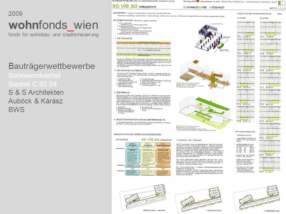 2009 wohnfonds_wien fonds für wohnbau und stadterneuerung Bauträgerwettbewerbe Sonnwendviertel Bauteil C.02.04 S & S Architekten Auböck & Kárász BWS