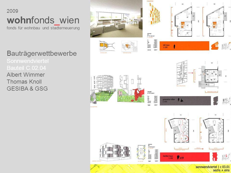 2009 wohnfonds_wien fonds für wohnbau und stadterneuerung Bauträgerwettbewerbe Sonnwendviertel Bauteil C.02.04 Albert Wimmer Thomas Knoll GESIBA & GSG
