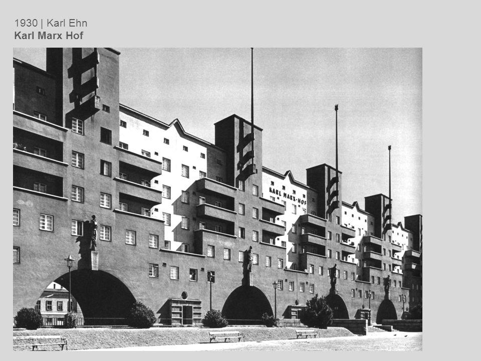 1930 | Karl Ehn Karl Marx Hof