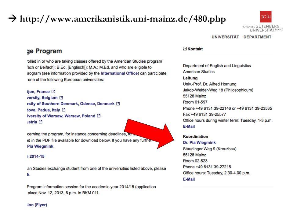 6 Abteilung Internationales, Outgoing http://www.uni-mainz.de/studium/3366_DEU_HTML.php