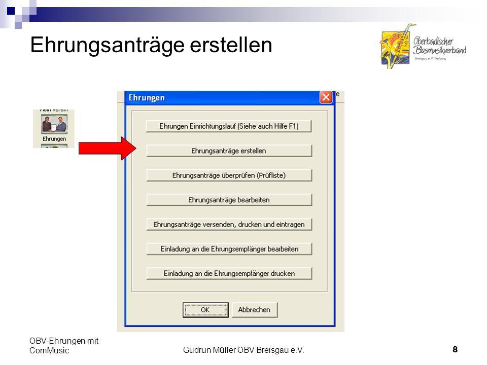 Gudrun Müller OBV Breisgau e.V.19 OBV-Ehrungen mit ComMusic Datensicherung Auf jeden Fall die Datensicherung durchführen.