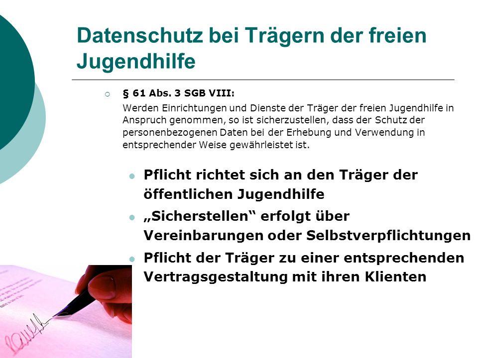 Datenschutz bei Trägern der freien Jugendhilfe § 61 Abs.