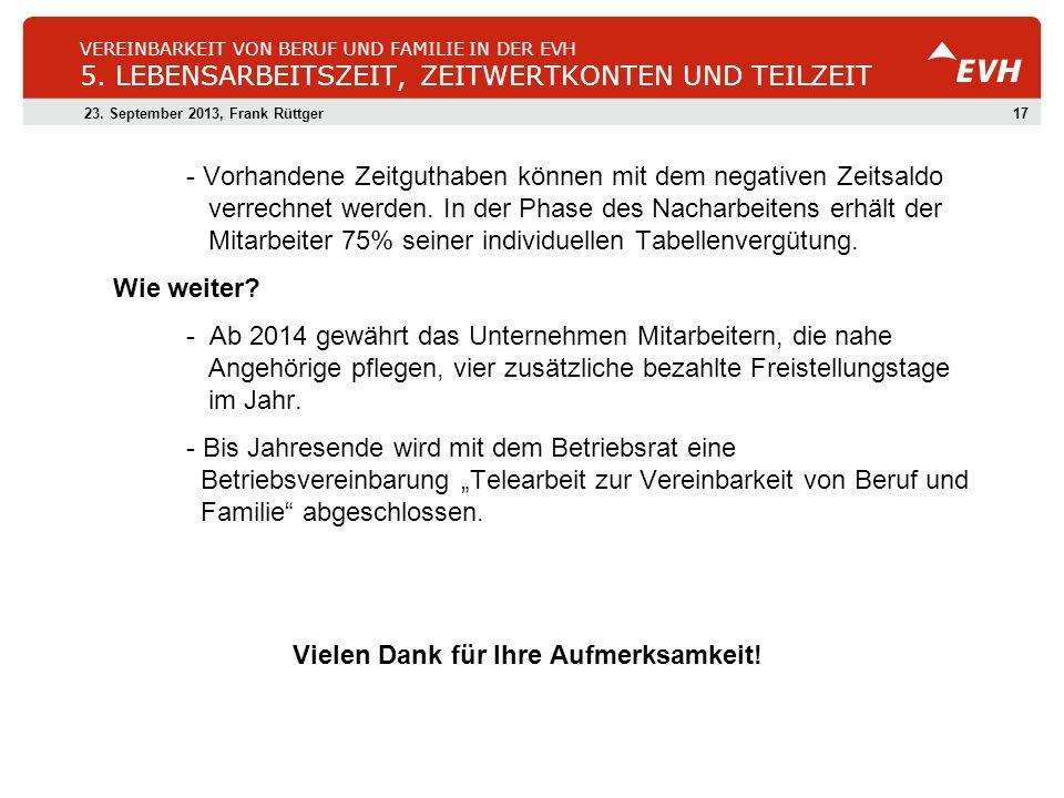1723.September 2013, Frank Rüttger VEREINBARKEIT VON BERUF UND FAMILIE IN DER EVH 5.