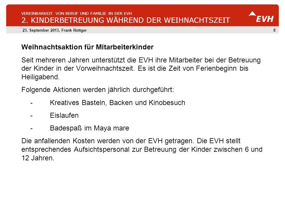 823.September 2013, Frank Rüttger VEREINBARKEIT VON BERUF UND FAMILIE IN DER EVH 2.