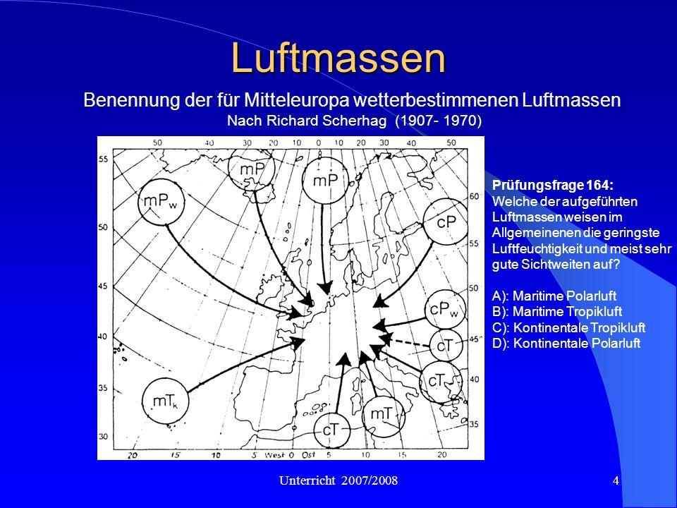 Unterricht 2007/200815 Strahlungsnebel Durch Ausstrahlung erfolgt eine Abkühlung am Boden (Bodeninversion) Wird dabei der Taupunkt erreicht, schlägt sich die Feuchtigkeit der Luft als Tau nieder.