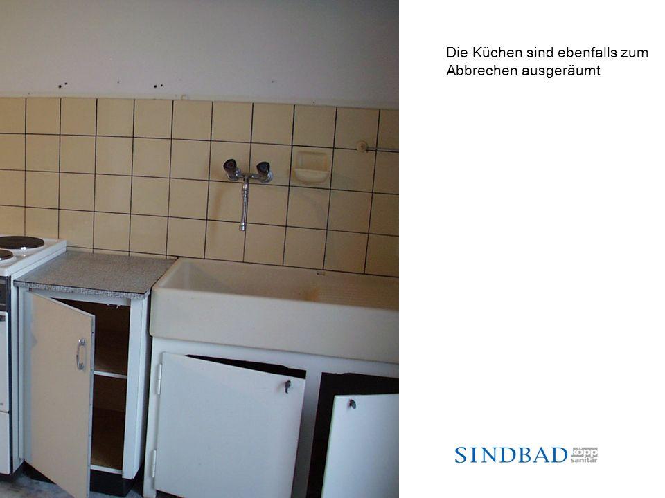 Die Küchen sind ebenfalls zum Abbrechen ausgeräumt