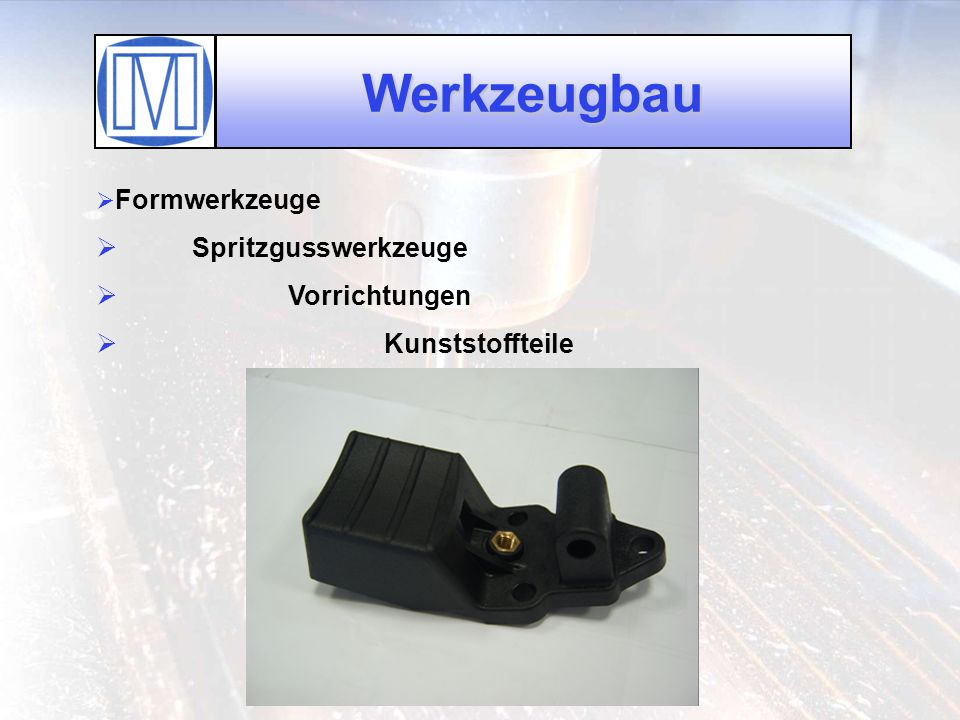 Werkzeugbau Formwerkzeuge Spritzgusswerkzeuge Vorrichtungen Kunststoffteile