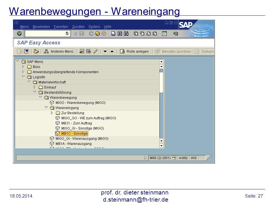 Warenbewegungen - Wareneingang 18.05.2014 prof. dr. dieter steinmann d.steinmann@fh-trier.de Seite: 27
