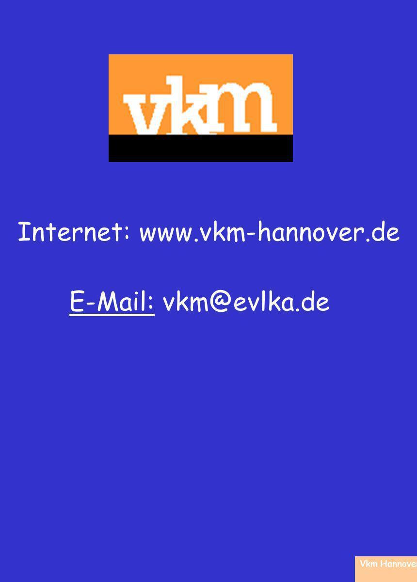 Vkm Hannover Internet: www.vkm-hannover.de E-Mail: vkm@evlka.de