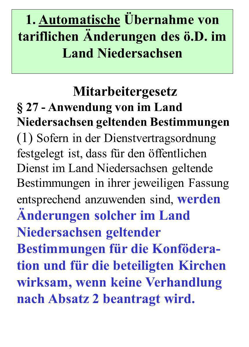 1. Automatische Übernahme von tariflichen Änderungen des ö.D.