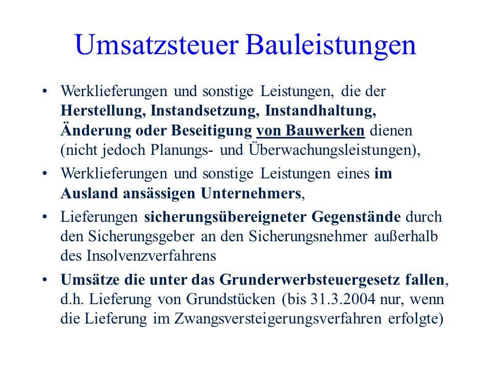 Umsatzsteuer Bauleistungen Übergangsregelung: Für Umsätze zwischen dem 1.4.2004 und dem 30.6.2004 ist der alte und der neue Rechtsstand in gleicher We
