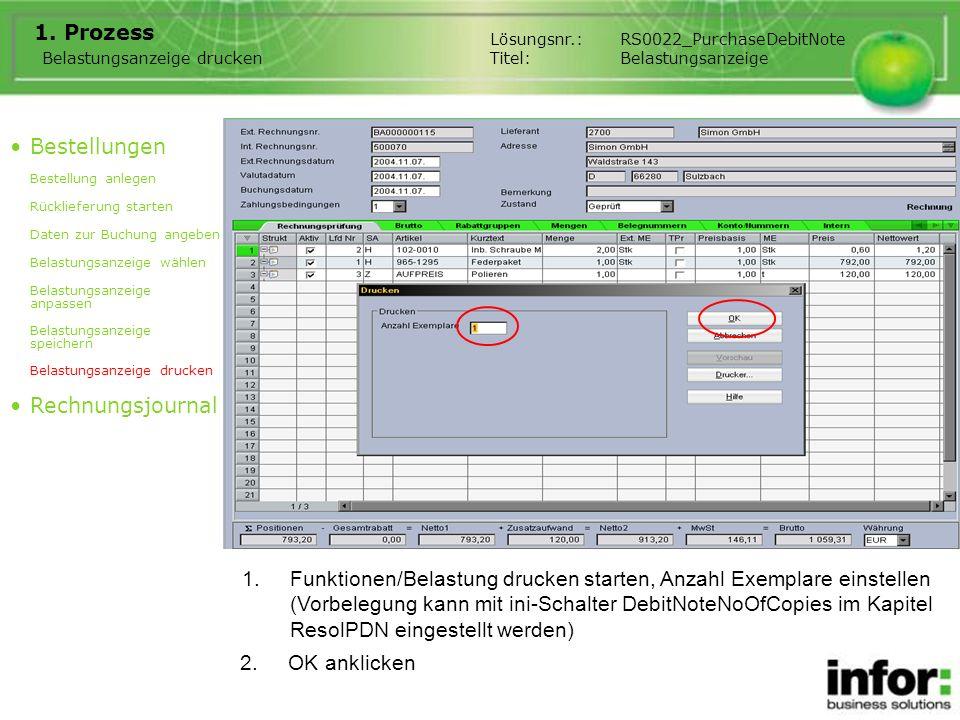 1.Funktionen/Belastung drucken starten, Anzahl Exemplare einstellen (Vorbelegung kann mit ini-Schalter DebitNoteNoOfCopies im Kapitel ResolPDN eingest