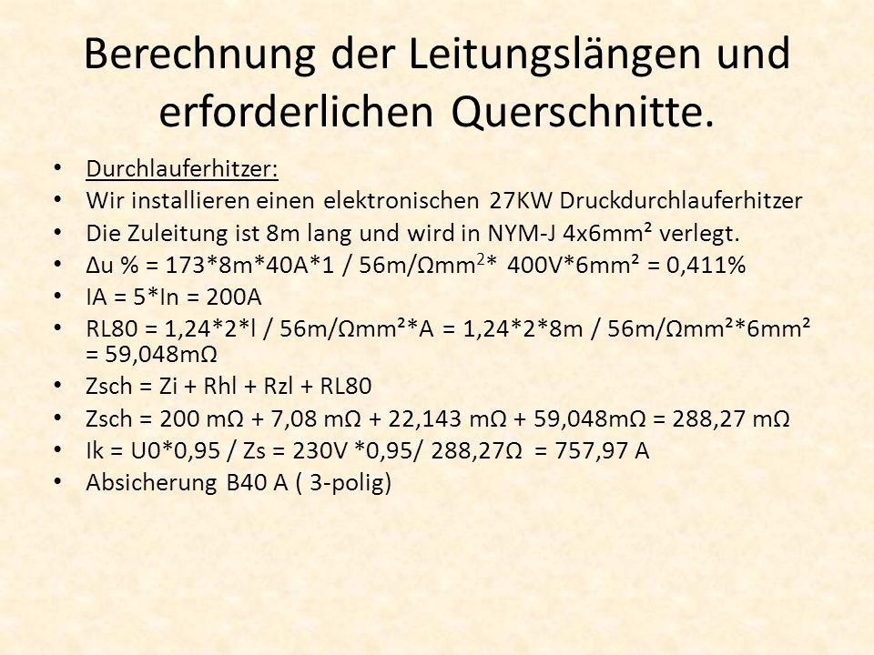 Berechnung der Leitungslängen und erforderlichen Querschnitte.