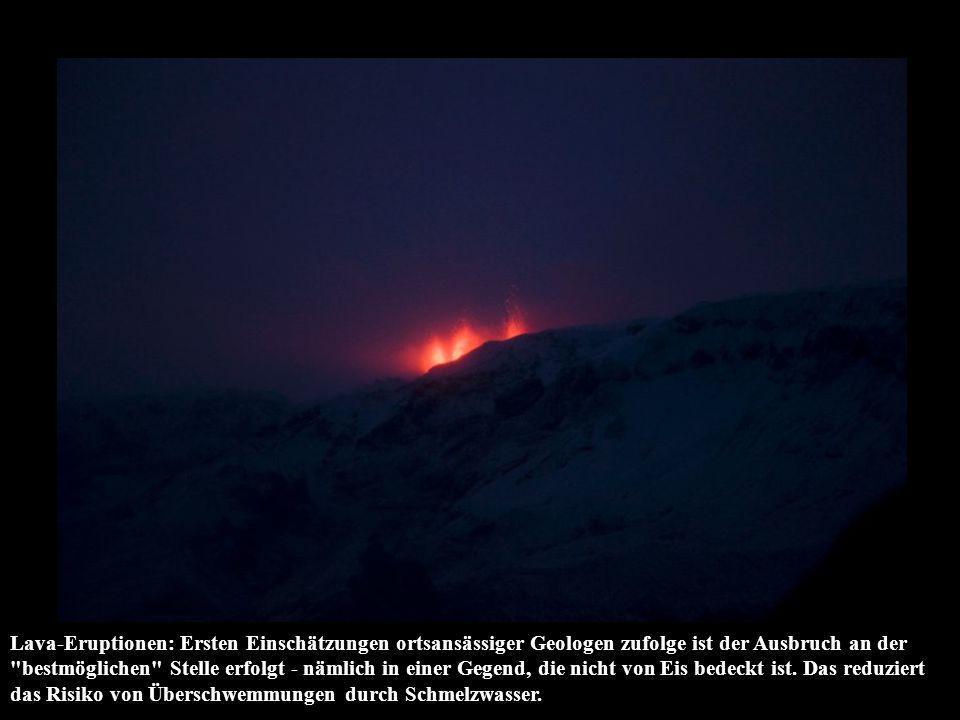 Lava-Eruptionen: Ersten Einschätzungen ortsansässiger Geologen zufolge ist der Ausbruch an der bestmöglichen Stelle erfolgt - nämlich in einer Gegend, die nicht von Eis bedeckt ist.
