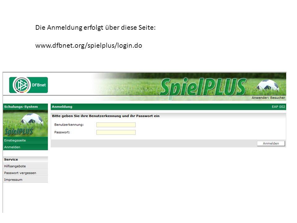 Die Anmeldung erfolgt über diese Seite: www.dfbnet.org/spielplus/login.do