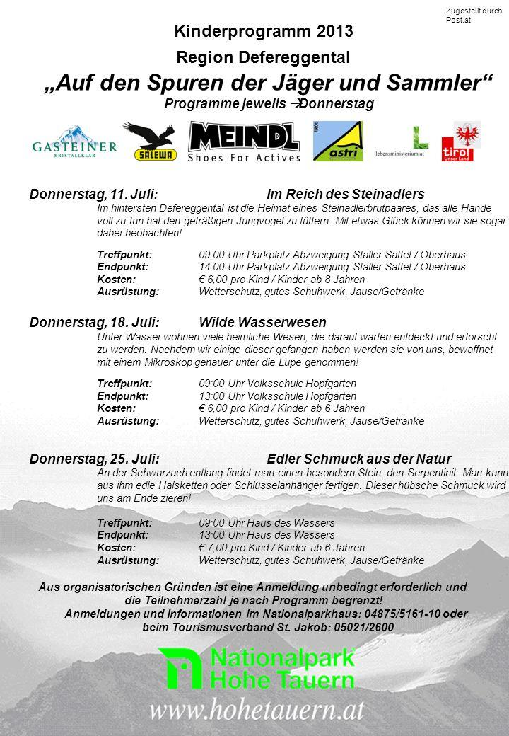 Kinderprogramm 2013 Region Defereggental Auf den Spuren der Jäger und Sammler Programme jeweils Donnerstag Donnerstag, 11.
