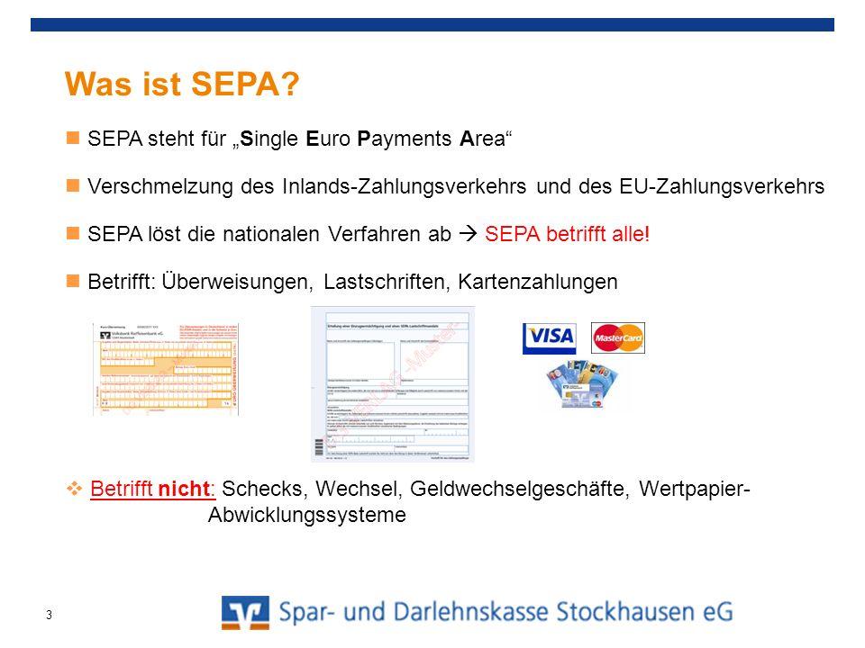Was ist SEPA? SEPA steht für Single Euro Payments Area Verschmelzung des Inlands-Zahlungsverkehrs und des EU-Zahlungsverkehrs SEPA löst die nationalen