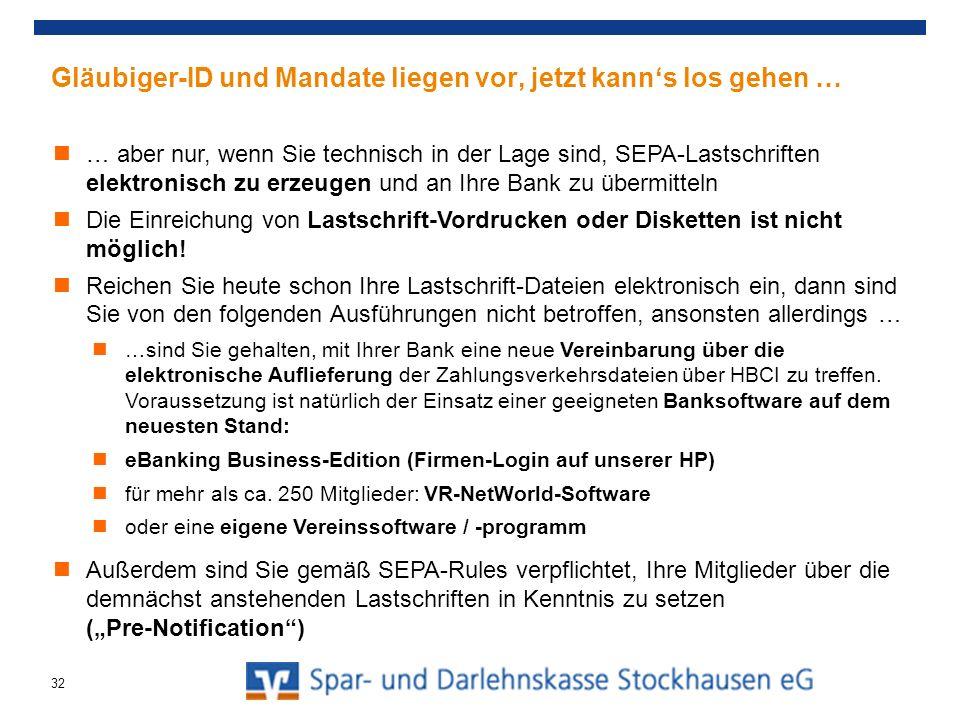Gläubiger-ID und Mandate liegen vor, jetzt kanns los gehen … … aber nur, wenn Sie technisch in der Lage sind, SEPA-Lastschriften elektronisch zu erzeu
