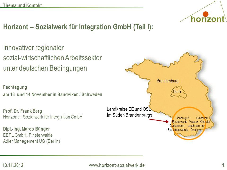 Horizont – Sozialwerk für Integration GmbH (Teil I): Innovativer regionaler sozial-wirtschaftlichen Arbeitssektor unter deutschen Bedingungen Fachtagu