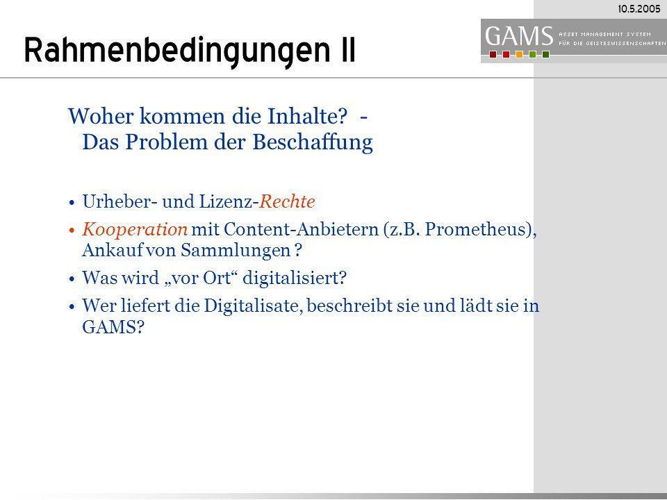 10.5.2005 Rahmenbedingungen II Woher kommen die Inhalte.