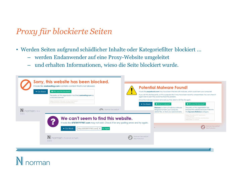 Proxy für blockierte Seiten Werden Seiten aufgrund schädlicher Inhalte oder Kategoriefilter blockiert... – werden Endanwender auf eine Proxy-Website u