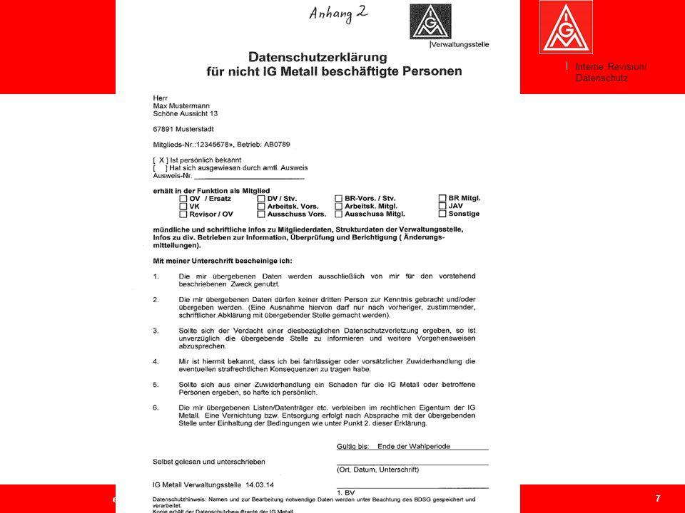 7 Geschäftsführerkonferenz Bezirk Berlin-Brandenburg-Sachsen, 31.03.2014 Weitergabe von Mitgliederdaten an IGM-Vertrauensleute Interne Revision/ Daten