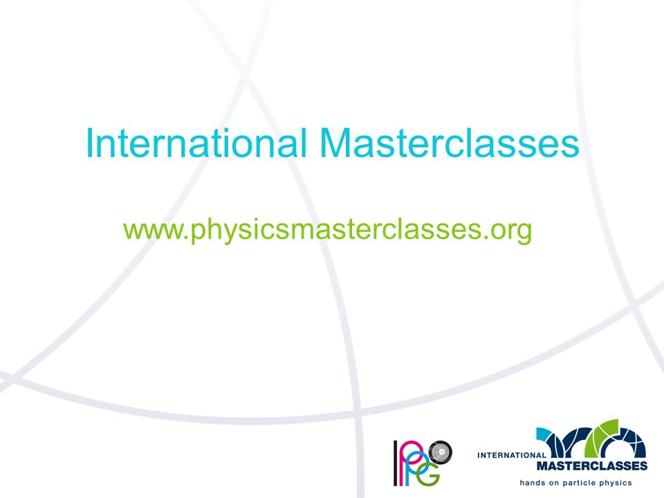 International Masterclasses