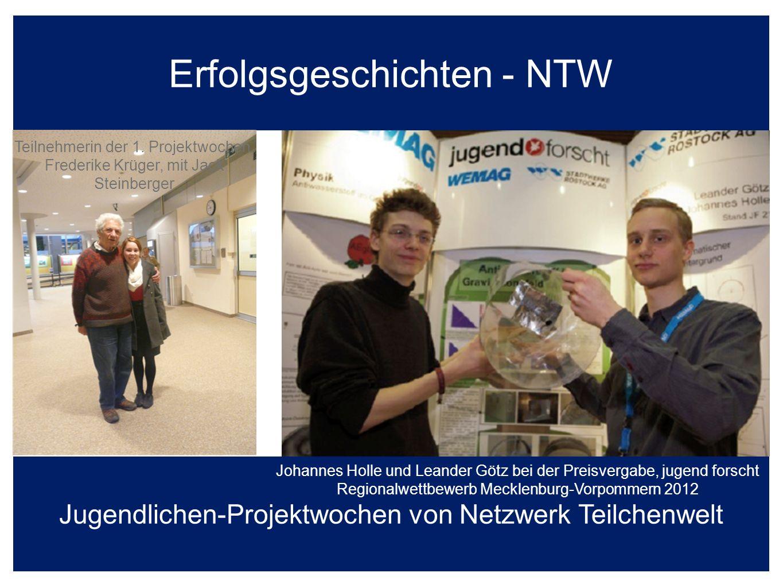 Erfolgsgeschichten - NTW Jugendlichen-Projektwochen von Netzwerk Teilchenwelt Teilnehmerin der 1.