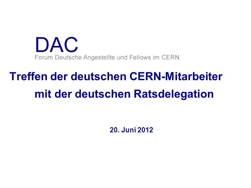 Tagesordnung 1.Einführung 2.DAC nach der Wahl 1.Vorstellung des neuen DAC 2.Themen für die Arbeit des DAC 3.KET 1.Neuigkeiten 2.anstehende KET-Wahl 4.Neues aus dem CERN-Rat und seinen Komitees 5.Verschiedenes