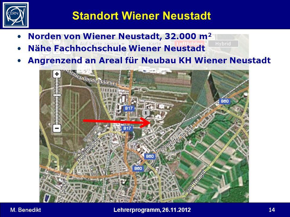 14 Standort Wiener Neustadt M. Benedikt Norden von Wiener Neustadt, 32.000 m 2 Nähe Fachhochschule Wiener Neustadt Angrenzend an Areal für Neubau KH W