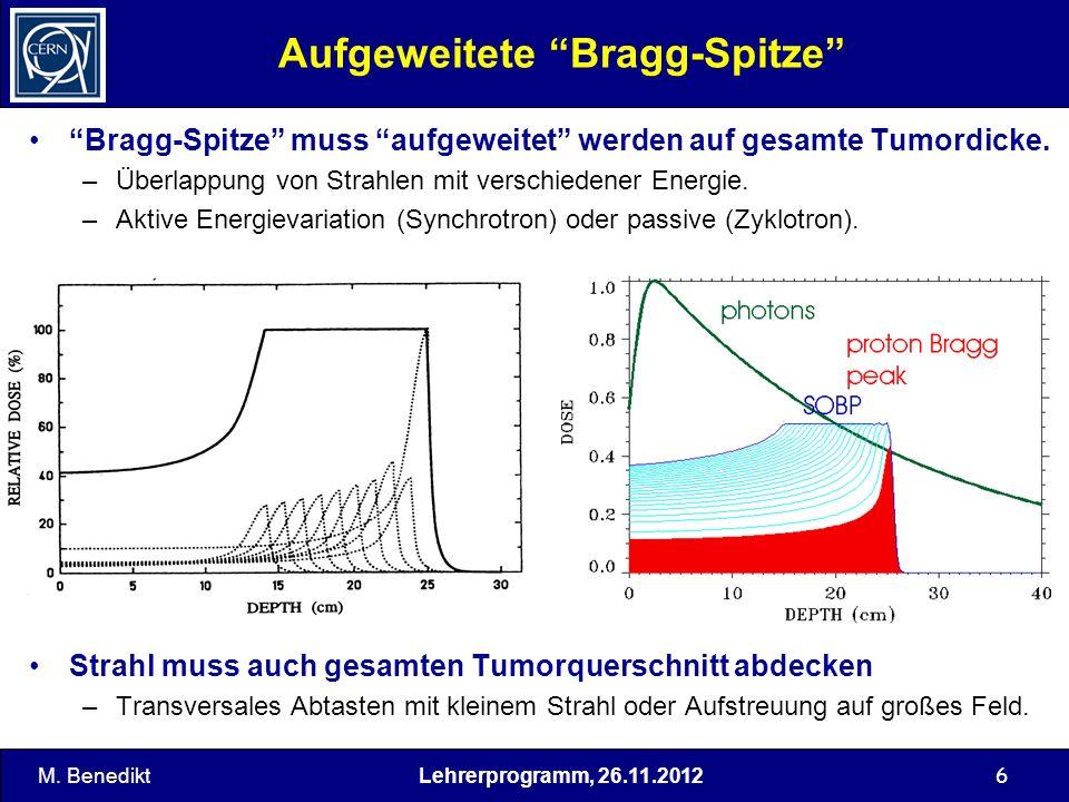 Lehrerprogramm, 26.11.2012 7 Bragg-Spitze - Energieabhängigkeit Tiefendosis für mono-energetische C-Strahlen mit verschiedener Ausgangsenergie (Courtesy of GSI) M.